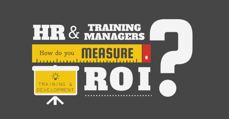 Measuring ROI on training and development.