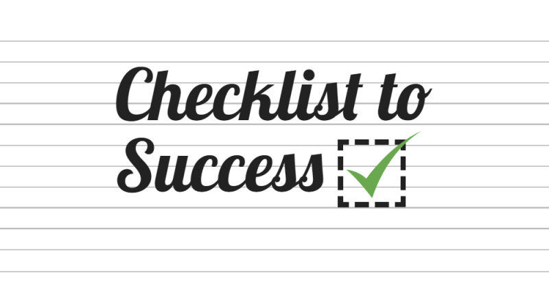 Checklist to success.
