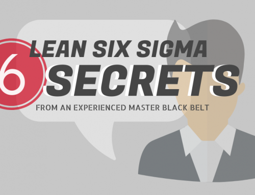 6 Lean Six Sigma secrets you need to know