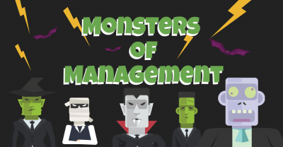 Monsters of management.