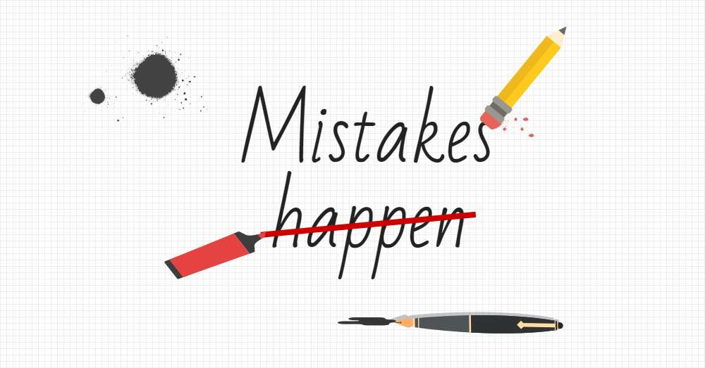 Mistakes happen, but they don't have to.