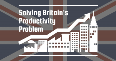 Solving Britain's Productivity problem.