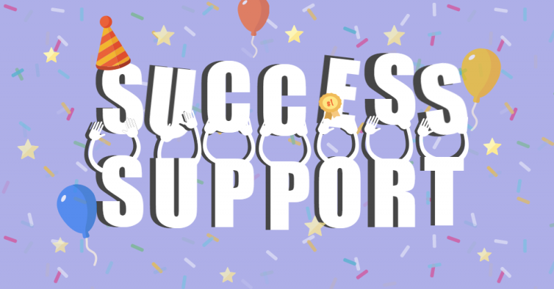 Success and support.