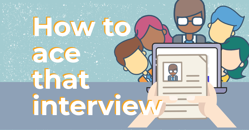 How to ace that interview