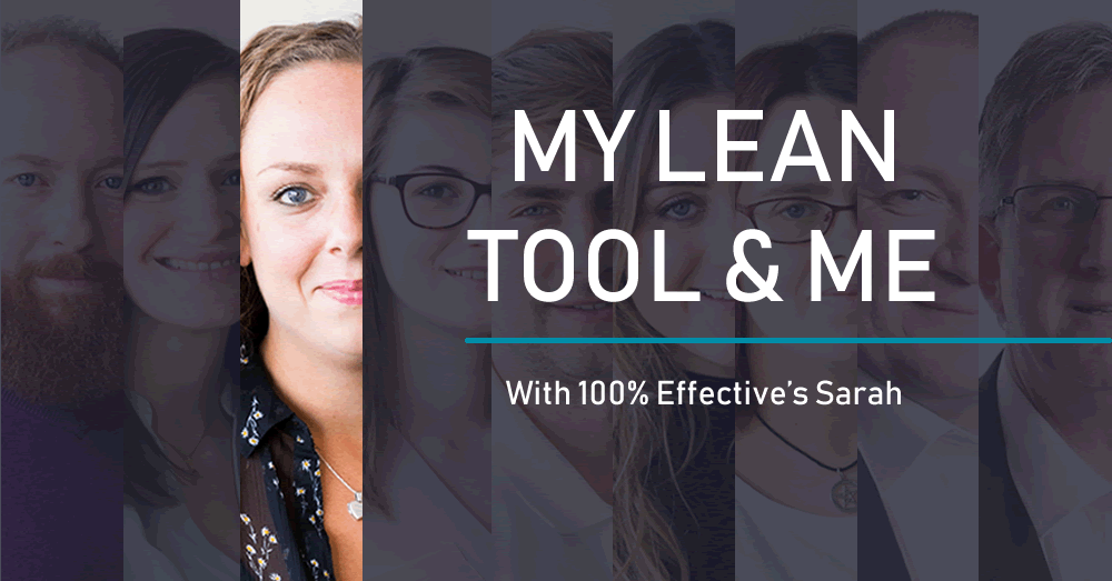 My Lean tool and me sarah - process mapping