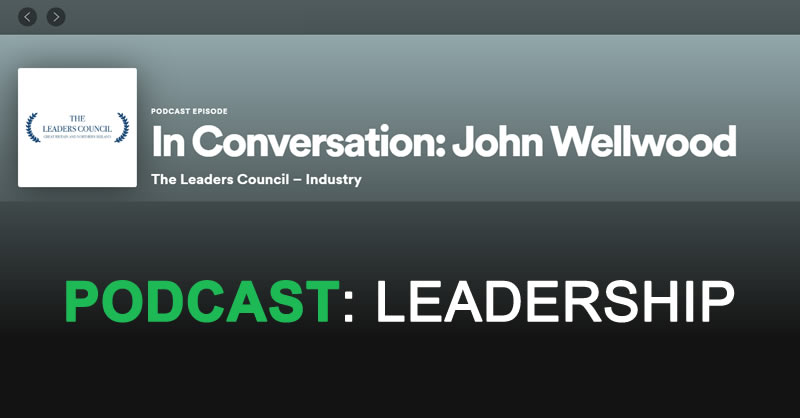 John Wellwood Podcast Leadership Style