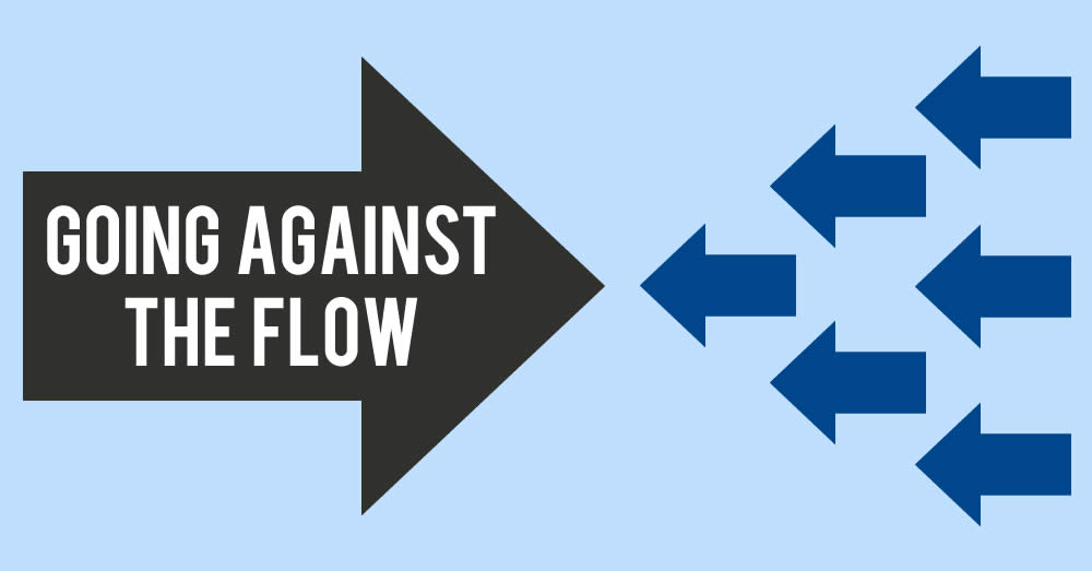 Going Against The Flow