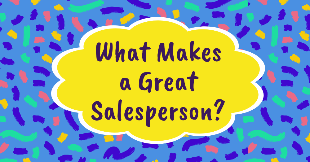 blog - great salesperson