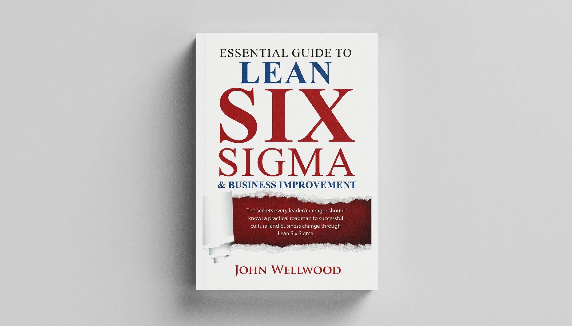 Essential Guide to Lean Six Sigma Book