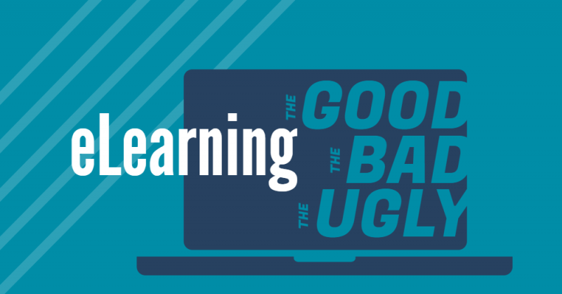 elearning - good bad ugly