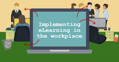Implementing eLearning in the workplace