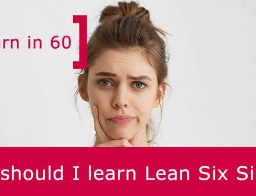 Why should I learn Lean Six Sigma? [VIDEO]