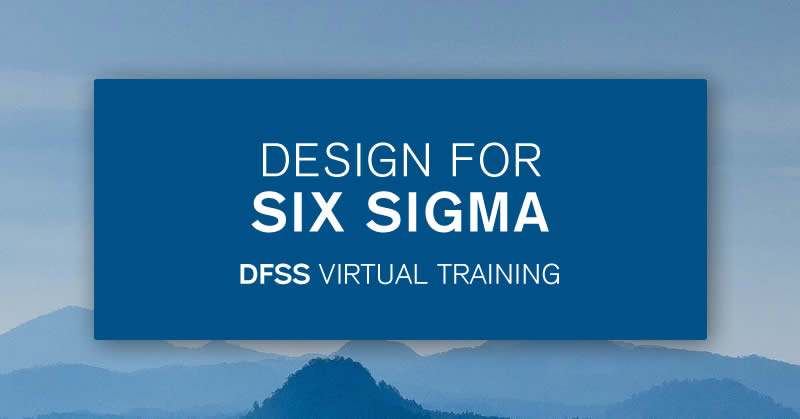 Design for Six Sigma Course