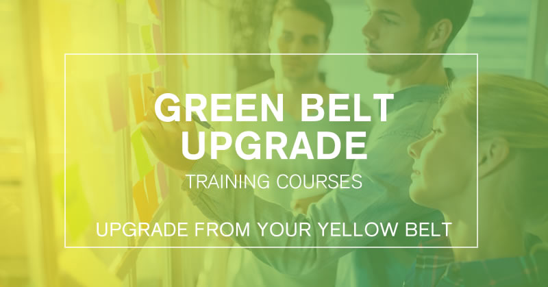 Green Belt Upgrade Training Course