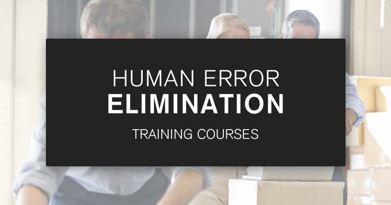 Human Error Elimination Training