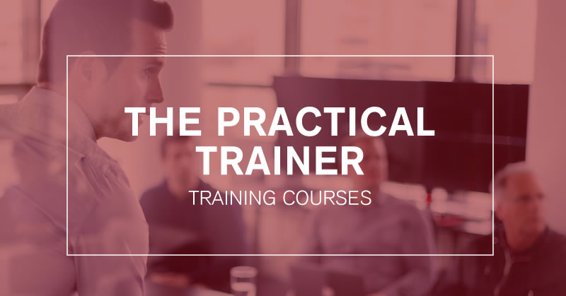 The Practical Trainer Training Course