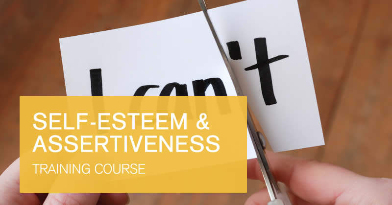 Self-esteem and assertiveness course
