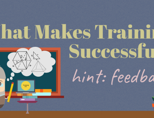 What Makes Training Successful? (hint: feedback)